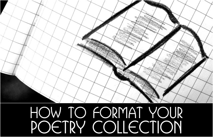 How To Format Your Poetry Collection