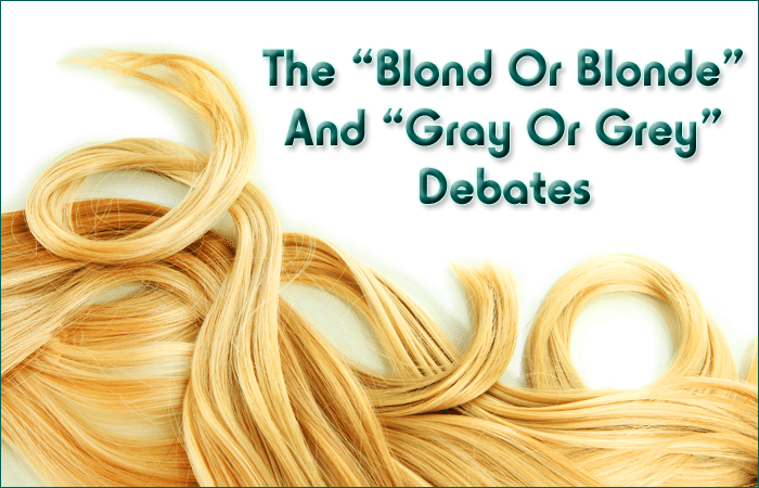 Blonde Gray Debates
