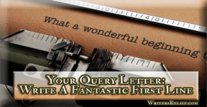 YourQueryLetterWriteFantasticFirstLine_Fbook