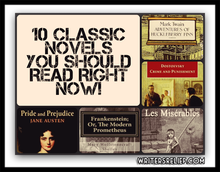 Ten Classic Novels You Should Read Right Now! - Writer's ...