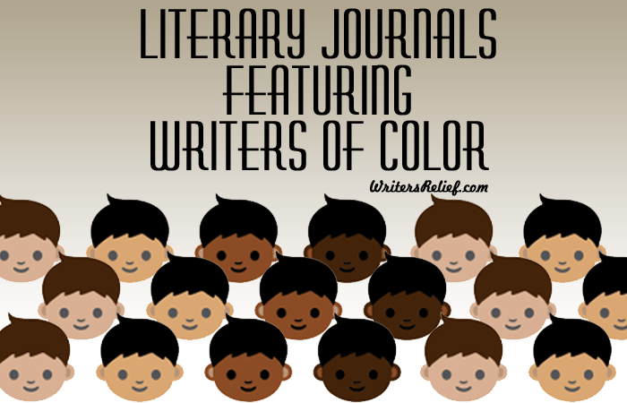 Literary Journals Featuring Writers Of Color - Writer's Relief, Inc