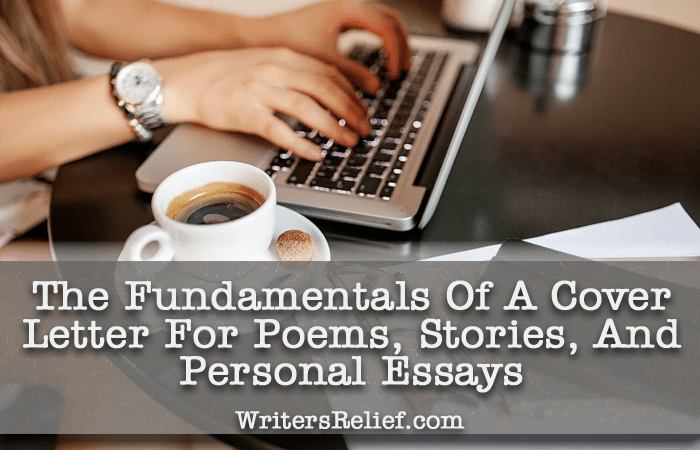 the fundamentals of a cover letter for poems stories and personal essays