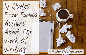 14 Quotes About The Work Of Writing From Famous Authors_FI