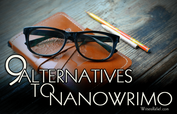 Alternatives To NaNoWriMo
