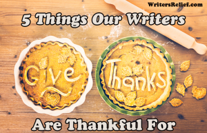 5 Things Our Writers Are Thankful For FI copy