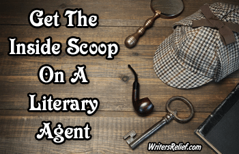 Get The Inside Scoop On A Literary Agent FEATURED