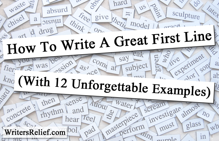 How To Write A Great First Line (with 12 Unforgettable. Sample Hr Executive Resume. Sample Personal Statement For Resume. Sample Er Nurse Resume. Resume For Nurses Free Sample. Professional Resume Writers Chicago. Skills For High School Resume. Sample Sous Chef Resume. Resume Standard Format