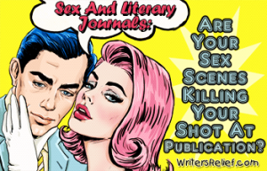 Sex and Literary Journals Are Your Sex Scenes FEATURED