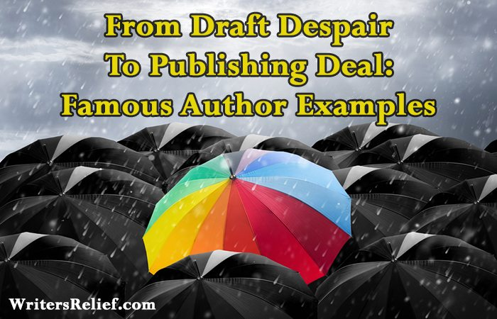 From Draft Despair To Publishing Deal