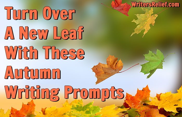 Turn Over A New Leaf With These Autumn Writing Prompts