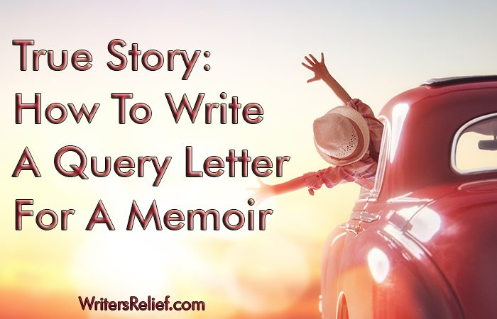 writing a memoir can be difficult writing a query letter for a memoir thats a task so rife with conflict emotional obstacles and drama that you might