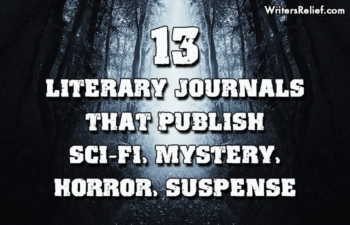 3 Literary Journals That Publish Sci-Fi, Mystery, Horror, Suspense