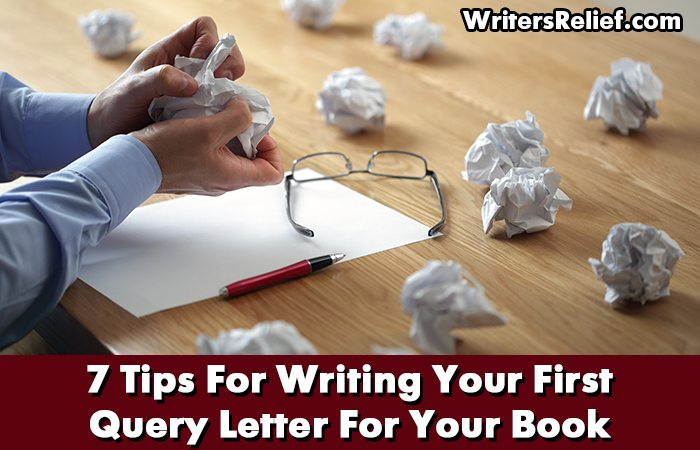 sitting down to write your very first query letter for your book can be nerve rackingeven stymying here at writers relief weve been helping new writers