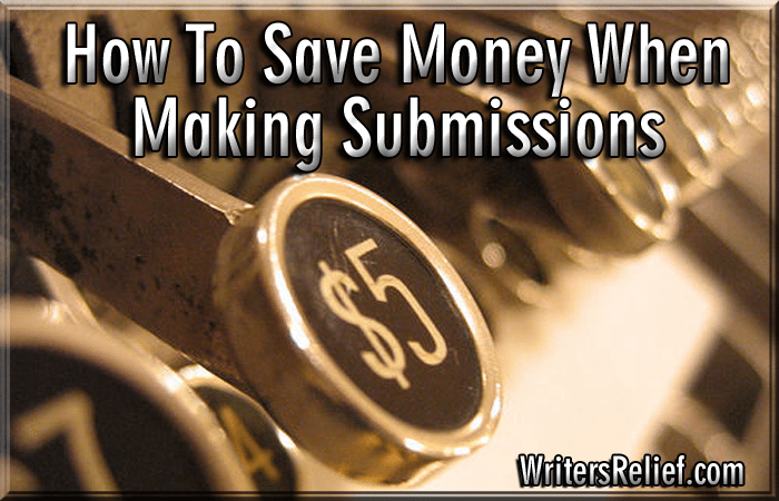 How To Save Money When Making Submissions