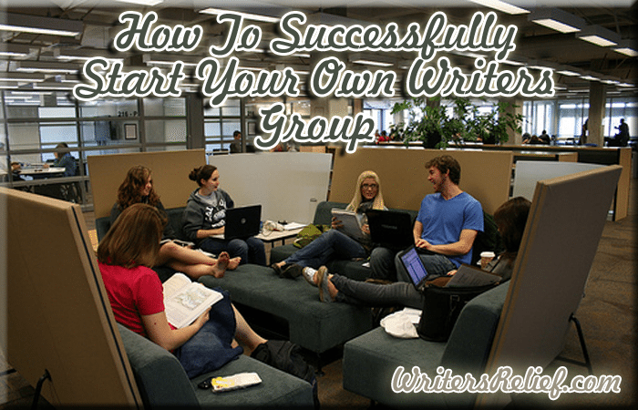 How To Successfully Start Your Own Writers Group
