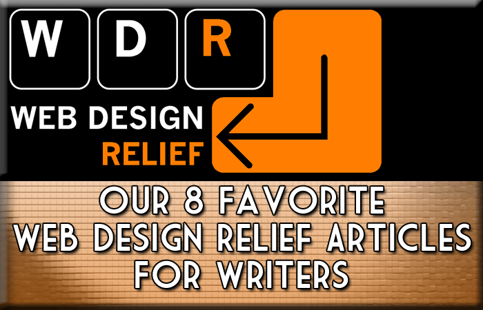 Our 8 Favorite Web Design Relief Articles For Writers