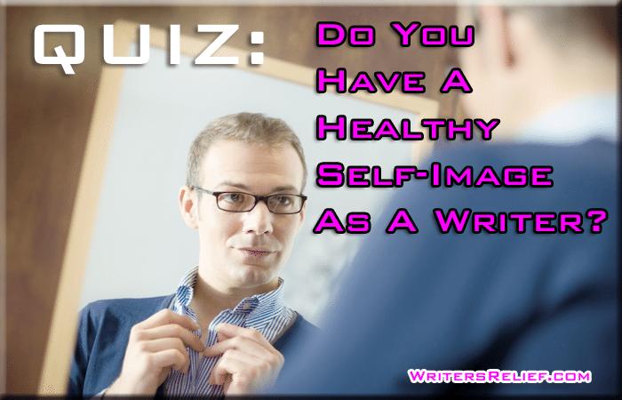 Self-Image As A Writer