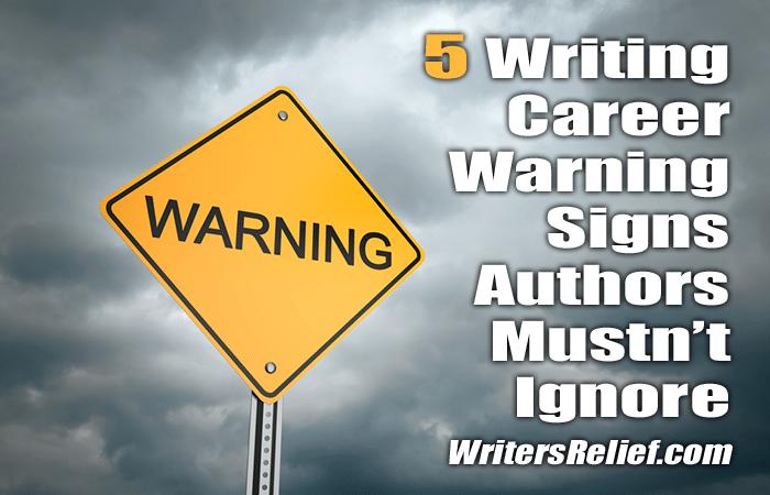 Writing Career Warning Signs