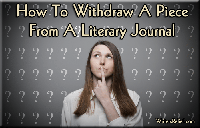 Withdraw A Piece From A Literary Journal