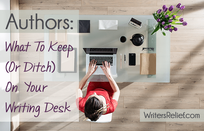 on your writing desk