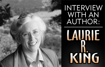 Interview With An Author: Laurie R. King