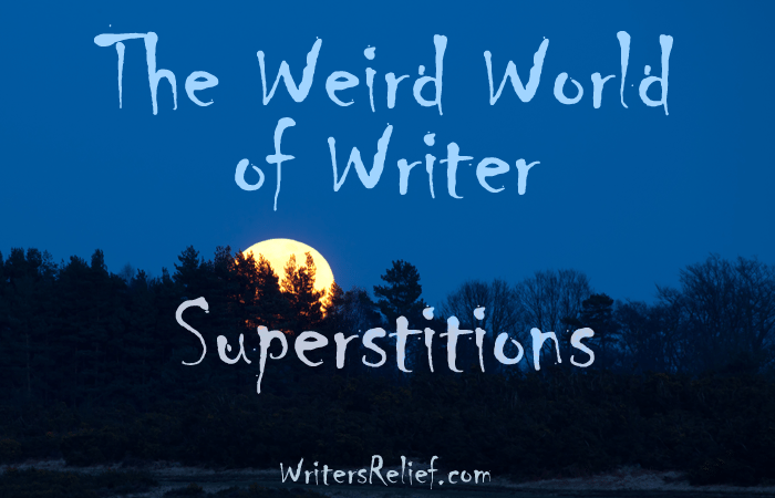 Writer Superstitions