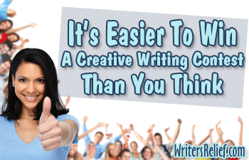 It's Easier To Win A Creative Writing Contest Than You Think