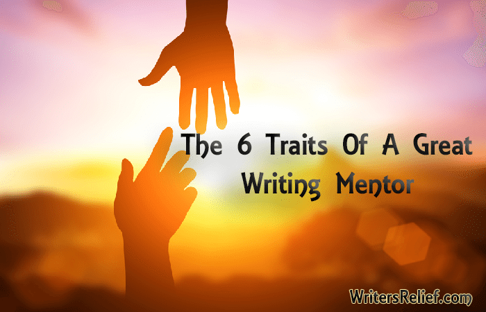 The 6 Traits Of A Great Writing Mentor_blog1