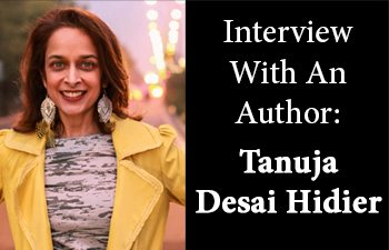Interview With An Author: Tanuja Desai Hidier