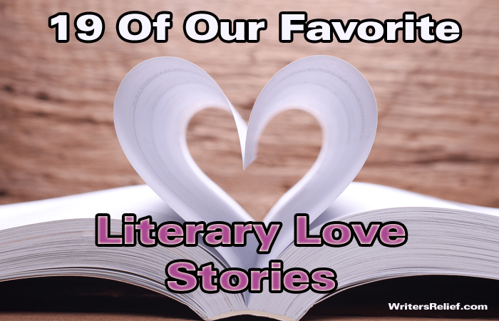 19 Of Our Favorite Literary Love Stories