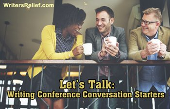 Let's Talk: Writing Conference Conversation Starters