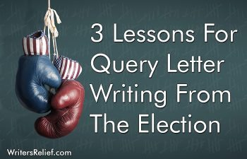 3 Lessons For Query Letter Writing From The Election