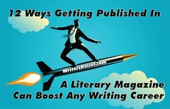 12 Ways Getting Published In A Literary Magazine Can Boost Any Writer's Career
