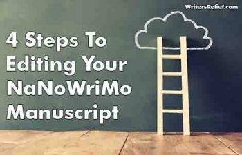 4 Steps To Editing Your NaNoWriMo Manuscript
