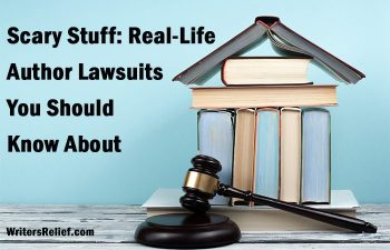 Scary Stuff: Real-Life Author Lawsuits You Should Know About | Writer's Relief