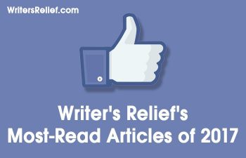 Writer's Relief's Most-Read Articles of 2017 | Writer's Relief