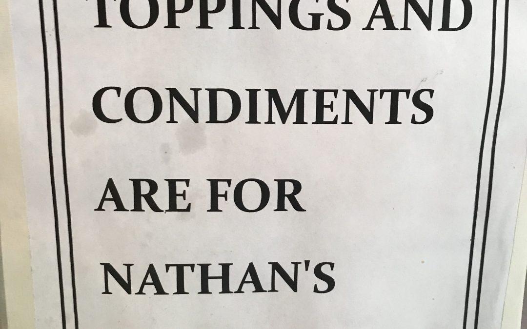 ProofNEEDing: Nathan's Costumer Gets Quality Service