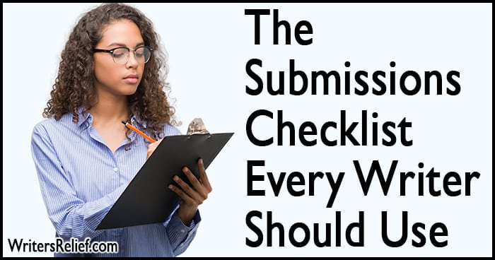 The Submissions Checklist Every Writer Should Use | Writer's Relief