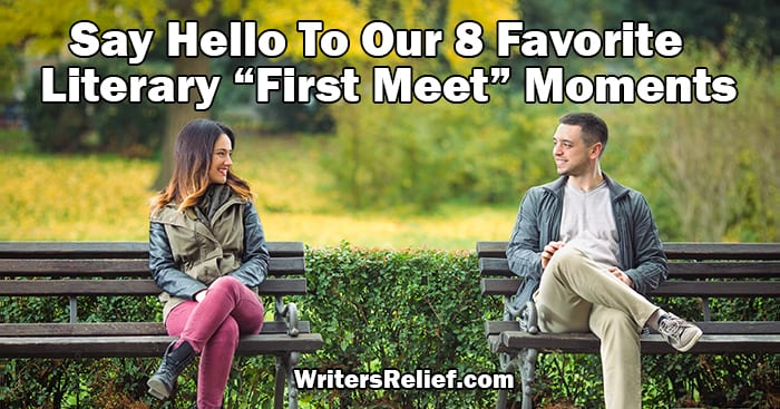 """Say Hello To Our 8 Favorite Literary """"First Meet"""" Moments 