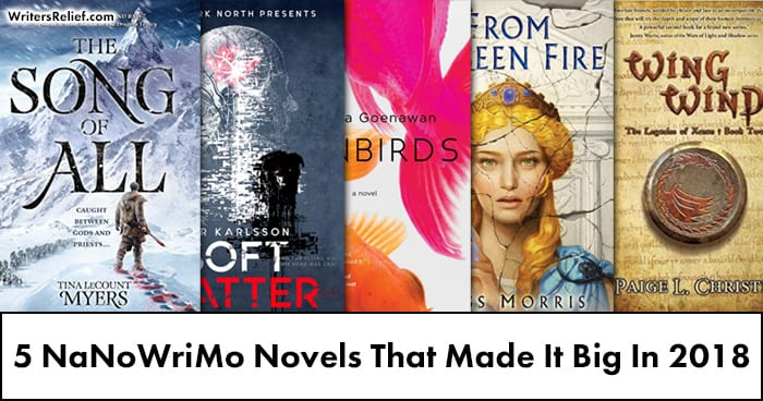 5 NaNoWriMo Novels That Made It Big In 2018 | Writer's Relief