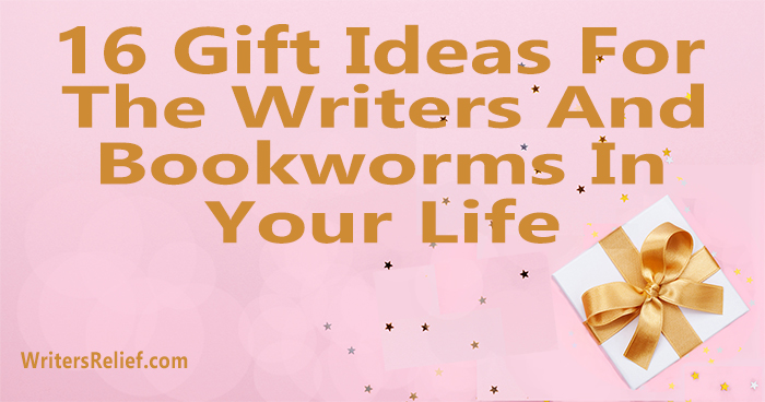16 Gift Ideas For The Writers And Bookworms In Your Life ∣ Writer's Relief