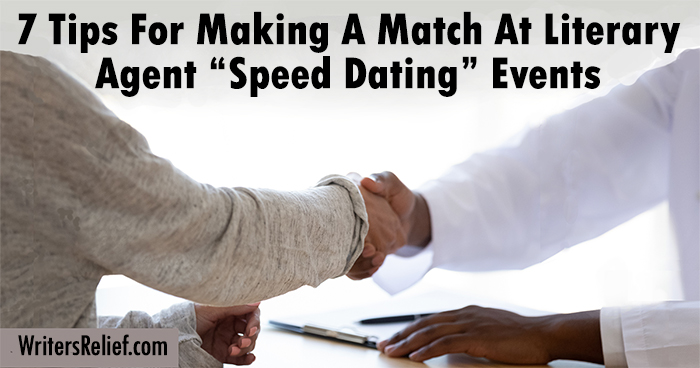 """7 Tips For Making A Match At Literary Agent """"Speed Dating"""" Events 