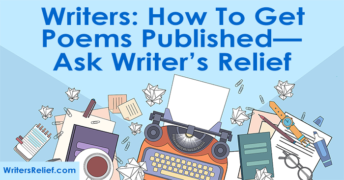 Writers: How to Get Poems Published