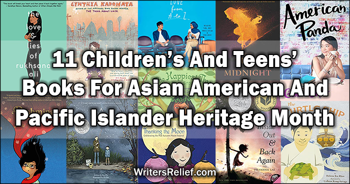 11 Children's And Teens' Books For Asian American and Pacific Islander Heritage Month | Writer's Relief