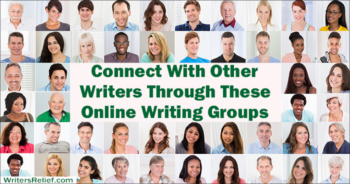 Connect With Other Writers Through These Online Writing Groups | Writer's Relief