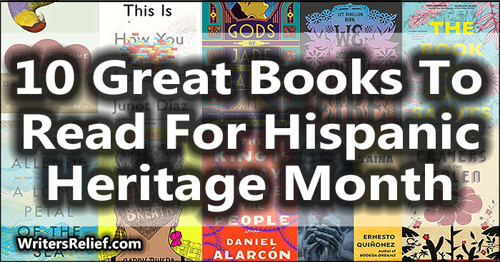 10 Great Books To Read For Hispanic Heritage Month | Writer's Relief
