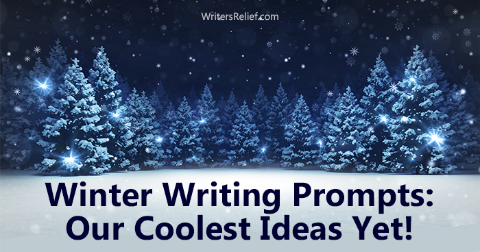 Winter Writing Prompts: Our Coolest Ideas Yet! | Writer's Relief