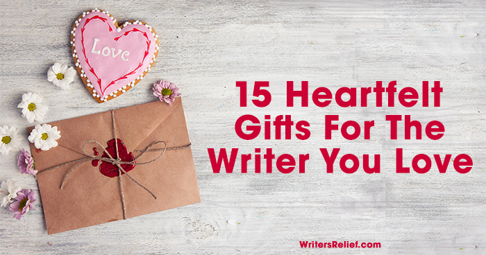 15 Heartwarming Gifts For The Writer You Love | Writer's Relief