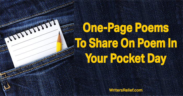 One-Page Poems To Share On Poem In Your Pocket Day ∣ Writer's Relief