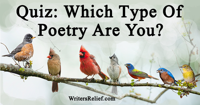 Quiz: Which Type Of Poetry Are You? | Writer's Relief